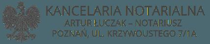 Notariusz Poznań – Artur Łuczak – Poznań Rataje – ul. Krzywoustego 7/1A